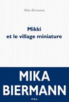 Mikki et le village miniature