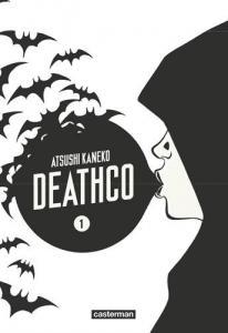 Deathco - Tome 1 de Atsushi KANEKO (Sakka)