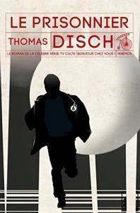 Le prisonnier de Thomas Michael DISCH (MNÉMOS)