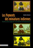 Les Pigments des miniatures indiennes