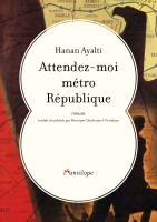 Attendez-moi métro République