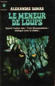 Le Meneur de loups de Alexandre DUMAS (Marabout Fantastique)