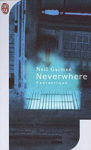 Neverwhere de Neil GAIMAN (J'ai Lu SF)