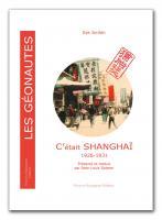 c'était Shanghaï 1926-1931