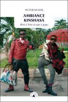 Ambiance Kinshasa, Bière à flots et sape à gogo