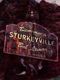 Le recueil Bienvenue à Sturkeyville en version papier
