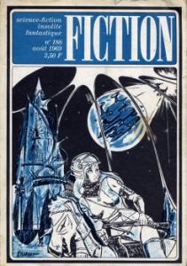 Fiction n° 188 de Philip K. DICK, Robert TAYLOR, Alfred BESTER, Barry N. MALZBERG, Jean-Michel FERRER, Monica STERBA, Gérard KLEIN (Fiction)