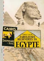 Fabuleuses découvertes en Égypte