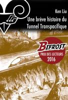 Une brève histoire du Tunnel transpacifique