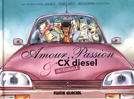 Amour, Passion et CX diesel, Intégrale de FABCARO (Fluide Glacial)