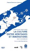 La culture entre héritages et innovations