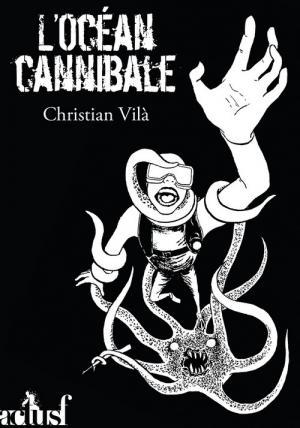 L'Océan cannibale