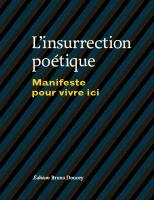 L'insurrection poétique : Manifeste pour vivre ici