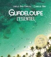 Guadeloupe, l'essentiel