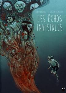 Les échos invisibles de Tony SANDOVAL (Paquet)