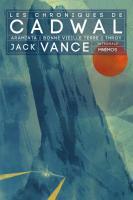 Les Chroniques de Cadwal - l'Intégrale de Jack  VANCE (Intégrales)