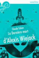 La Dernière mort d'Alexis Wiejack