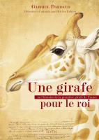 Une girafe pour le roi