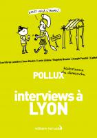 Interviews à Lyon