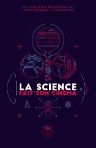 La Science fait son cinéma de Roland LEHOUCQ, J. Sébastien STEYER (Parallaxe)