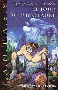Le Jour du minotaure de Thomas Burnett SWANN &  André-François RUAUD