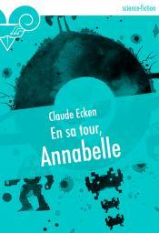 En sa tour, Annabelle de Claude ECKEN