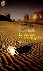 Le Festin de l'araignée de Maud TABACHNIK (J'ai Lu Policier)