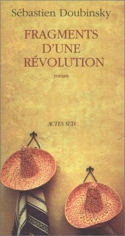 Fragments d'une revolution