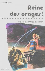 Reine des orages de Marion Zimmer BRADLEY (Super + fiction)