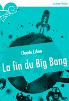 La Fin du Big Bang