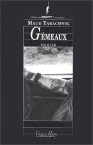 Gemeaux de Maud TABACHNIK (Chemins nocturnes)