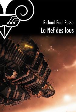 La Nef des fous de Richard Paul RUSSO
