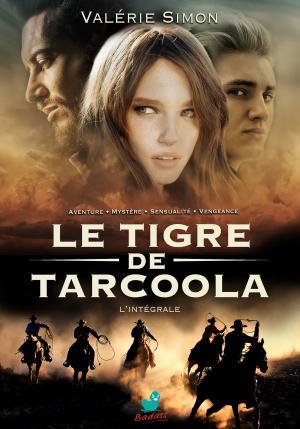 Le Tigre de Tarcoola, L'Intégrale
