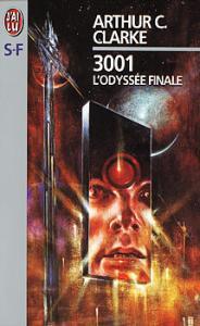 3001, l'odyssée finale de Arthur Charles CLARKE (J'ai Lu SF)