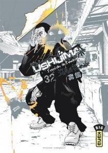 Ushijima, l'usurier de l'ombre, tome 32 de Shôhei MANABE (Big Kana)