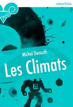 Les Climats de Michel DEMUTH