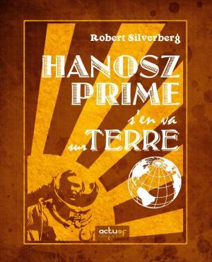 Hanosz Prime s'en va sur Terre