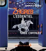 Zagreb, l'essentiel