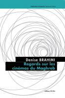 Regards sur les cinémas du Maghreb