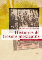 Histoires de trésors mexicains