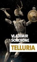 Telluria de Vladimir SOROKINE (Exofictions)