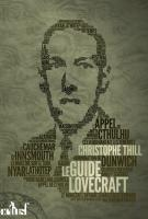 Le Guide Lovecraft de Christophe THILL (Les Trois Souhaits)