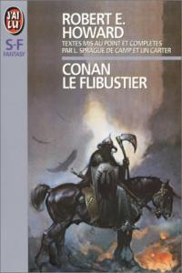 Conan le flibustier de Robert E. HOWARD, Lyon Sprague DE CAMP (J'ai Lu SF)