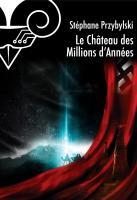 Le Château des Millions d'Années