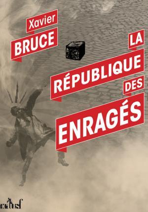 La République des Enragés