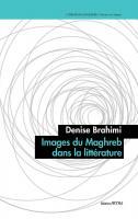 Images du Maghreb dans la littérature