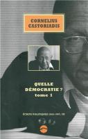 Quelle démocratie ? : Tome 1 (Ecrits politiques, 1945-1997, III)