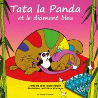 Tata la Panda et le diamant bleu tome 2