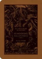 Les Montagnes Hallucinées - 2 de H. P.  LOVECRAFT, Gou TANABE (KI-OON)