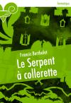 Le Serpent à collerette